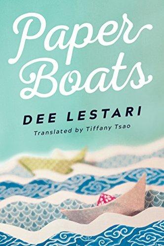 Paper Boats by Dee Lestari, translated by Tiffany Tsao
