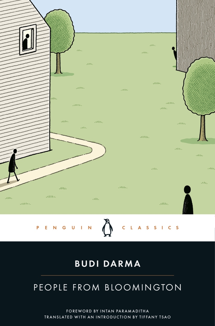 People from Bloomington by Budi Darma, translated with an introduction by Tiffany Tsao; foreword by Intan Paramaditha